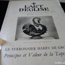 Coleccionismo de Revistas y Periódicos: L´ART D´EGLISE LE FERRONNIER HARRY DE GROOT 1951 IDIOMA FRANCES. Lote 93904600