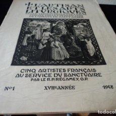 Coleccionismo de Revistas y Periódicos: L´ARTISAN ET LES ARTS LITURGIQUES 1948 CINQ ARTISTES FRANCAIS AU SERVICE DU SANTUAIRE. Lote 93905125