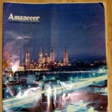 Coleccionismo de Revistas y Periódicos: AMANECER DIARIO ARAGONES MOVIMIENTO FRANQUISTA NUMERO EXTRAORDINARIO FIESTAS DEL PILAR 1973 ZARAGOZA. Lote 93964480