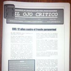 Coleccionismo de Revistas y Periódicos: REVISTA EL OJO CRÍTICO Nº 45. XII ANIVERSARIO.OCTAVIO ACEVES.SCHIARITTI.CRONOVISOR.SAI BABA.OVNIS. Lote 94098105