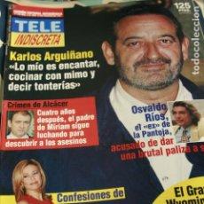 Coleccionismo de Revistas y Periódicos: KARLOS ARGUIÑANO ANA OBREGON EL GRAN WYOMING 1997 TELE INDISCRETA. Lote 94380922