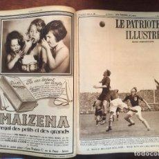 Coleccionismo de Revistas y Periódicos: REVISTA LE PATRIOTE ILLUSTRE TOMO COMPLETO AÑO 1934 .52 NÚMEROS DE LA REVISTA PUBLICIDAD EPOCA. Lote 94384866