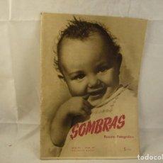 Coleccionismo de Revistas y Periódicos: SOMBRAS, REVISTA FOTOGRÁFICA. NÚMERO 69. FEBRERO 1950. Lote 94623999