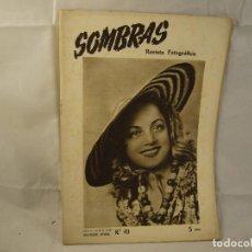 Coleccionismo de Revistas y Periódicos: REVISTA FOTOGRAFICA SOMBRAS - Nº 49 - AÑO 1948. Lote 94624627