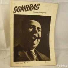 Coleccionismo de Revistas y Periódicos: REVISTA FOTOGRAFICA - SOMBRAS - Nº 50 - JULIO 1948. Lote 94625099