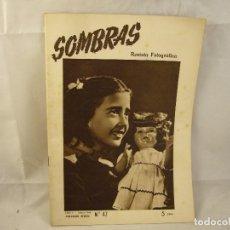 Coleccionismo de Revistas y Periódicos: SOMBRAS REVISTA FOTOGRÁFICA Nº 47 HAUSSER Y MENET AÑO V ABRIL 1948. Lote 94625887
