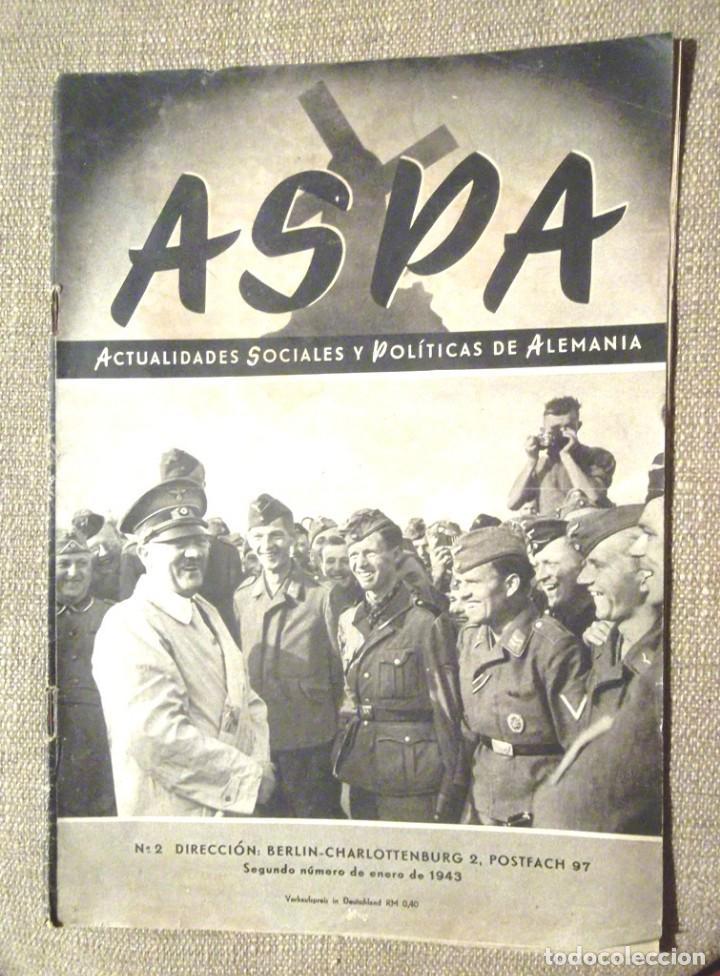ASPA 2 1943 ENERO ACTUALIDADES SOCIALES Y POLÍTICAS DE ALEMANIA ARQUEOLOGÍA ALEMANA EN MEDITERRÁNEO (Coleccionismo - Revistas y Periódicos Modernos (a partir de 1.940) - Otros)