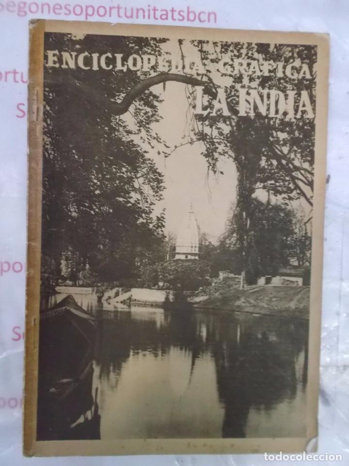 ENCICLOPEDIA GRÁFICA LA INDIA ED. CERVANTES DE 1930 (Coleccionismo - Revistas y Periódicos Antiguos (hasta 1.939))