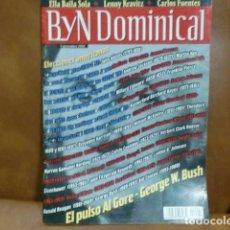 Coleccionismo de Revistas y Periódicos: REV. B Y N DOMINICAL 11/2000 ELECCIONES AMERICANAS, GRAN RPTJE,JOAN MASSAGUÉ,VALENTÍ FUSTER,. Lote 94800155