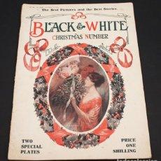 Coleccionismo de Revistas y Periódicos: RARISIMA REVISTA BLACK & WHITE CHRISTMAS NUMBER Nº 1032A NOV 14 1910, 40 PAGINAS 37,50 X 27 CM UK. Lote 95420827