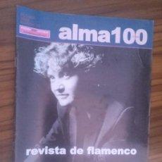 Coleccionismo de Revistas y Periódicos: ALMA 100. 18. REVISTA DE FLAMENCO. GRAPA. BUEN ESTADO. RARA. Lote 95496867