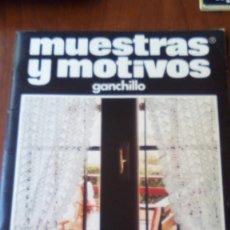 Coleccionismo de Revistas y Periódicos: REVISTA GANCHILLO MUESTRAS Y MOTIVOS N 18. Lote 95557851