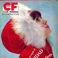 Coleccionismo de Revistas y Periódicos: REVISTA CLUB FEMINA DEL AMA DE CASA Nº54 -1966- UN GRAN REGALO DE NAVIDAD 5 VESTIDOS DE FIESTA.. Lote 95585011