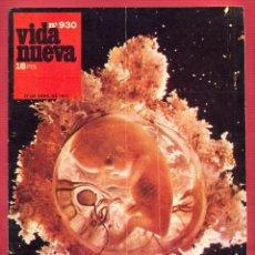 Coleccionismo de Revistas y Periódicos: REVISTA VIDA NUEVA Nº930 - 27 DE ABRIL DE 1974 - EL ABORTO - CADA CUAL CON SU OPINION - 42 PÁGINAS. Lote 95652799