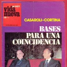Coleccionismo de Revistas y Periódicos: REVISTA VIDA NUEVA Nº937 - 15 DE JUNIO DE 1974 -CASAROLI-CORTINA - BASES PARA UN COINCIDENCIA.. Lote 95653255