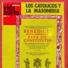 Coleccionismo de Revistas y Periódicos: REVISTA VIDA NUEVA Nº 966- 22 DE ENERO DE 1975 - LOS CATÓLICOS Y LA MASONERÍA - 44 PÁGINAS. Lote 95653671
