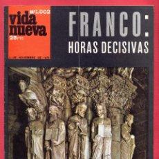Coleccionismo de Revistas y Periódicos: REVISTA VIDA NUEVA Nº1002 - 1 DE NOV. DE 1975 - FRANCO: HORAS DECISIVAS - NUESTROS AMIGOS LOS SANTOS. Lote 95654227