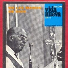 Coleccionismo de Revistas y Periódicos: REVISTA VIDA NUEVA Nº1006 - 2 DE NOV. DE 1975 - EN EL MANOS DE DIOS - DESPUÉS DE FRANCO - 44 PÁGINAS. Lote 95654843