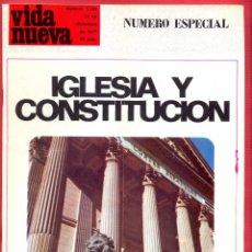 Coleccionismo de Revistas y Periódicos: REVISTA VIDA NUEVA Nº 1108 - 10 DE DICIEMBRE DE 1977 - IGLESIA Y CONSTITUCIÓN - 67 PÁGINAS . Lote 95660515