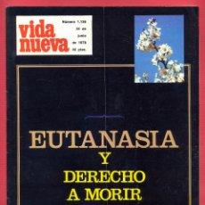 Coleccionismo de Revistas y Periódicos: REVISTA VIDA NUEVA Nº 1136- 24 DE JUNIO DE 1978- EUTANASIA Y DERECHO A MORIR EN PAZ - 52 PÁGINAS. Lote 95662071
