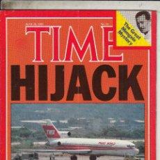 Coleccionismo de Revistas y Periódicos: REVISTA TIME 24 JUNIO 1985. HIJACK TERROR. . Lote 95745179