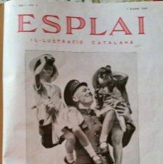 Coleccionismo de Revistas y Periódicos: ESPLAI IL·LUSTRACIÓ CATALANA 26 NÚMEROS DEL Nº 188 AL Nº 213 ENCUADERNADOS EN 1 TOMO 1935. Lote 95771175