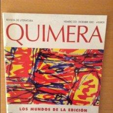 Coleccionismo de Revistas y Periódicos: REVISTA DE LITERATURA QUIMERA - NUMERO 223 - (DICIEMBRE 2002). Lote 95876355