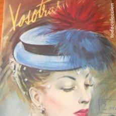 Coleccionismo de Revistas y Periódicos: VOSOTRAS Nº 571 DE 1946- MODA, NOVELAS, SALUD, BELLEZA, HOGAR, PUBLICIDAD.... Lote 95890819