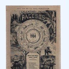 Coleccionismo de Revistas y Periódicos: CALENDARIO DELS PAGESOS 1984. Lote 96027956