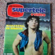 Coleccionismo de Revistas y Periódicos: REVISTA SUPERTELE Nº 159 - AÑO 1982 - MARADONA, AZAFATAS DEL UN DOS TRES - EXCELENTE ESTADO. Lote 96133999