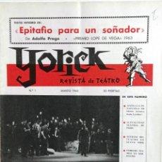 Coleccionismo de Revistas y Periódicos: YORICK, REVISTA DE TEATRO, Nº 1, MARZO DE 1965, 18 PP. GRAPADO. 34 X 24 CM. Lote 96171087