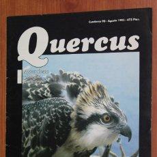 Coleccionismo de Revistas y Periódicos: REVISTA QUERCUS - CUADERNO 90 - AGOSTO 1993 AGUILA PESCADORA BALEARES, TURON, COVADONGA, ORDESA. Lote 96357063
