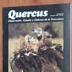 Coleccionismo de Revistas y Periódicos: REVISTA QUERCUS - CUADERNO 58 - DICIEMBRE 1990 BUITRE NEGRO, AGUILA IMPERIAL, ACEBO, MARISMA SANTOÑA. Lote 96357599