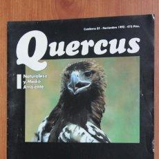 Coleccionismo de Revistas y Periódicos: REVISTA QUERCUS - CUADERNO 81 - NOVIEMBRE 1992 HISTORIA LIMNOLOGIA, AGUILA IMPERIAL, DEHESAS GANADO. Lote 96358379