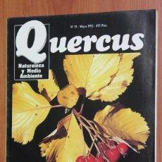 Coleccionismo de Revistas y Periódicos: REVISTA QUERCUS - CUADERNO 75 - MAYO 1992 SERBALES, BIOLOGIA CIERVO, LIMICOLAS AGUAS ESPAÑOLAS. Lote 96358827