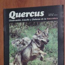 Coleccionismo de Revistas y Periódicos: REVISTA QUERCUS - CUADERNO 29 - JUNIO 1988 LOBO IBERICO, VIOLETAS CAZORLA, UROGALLO. Lote 96360055