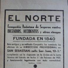 Coleccionismo de Revistas y Periódicos: EL NORTE COMPAÑIA ANÓNIMA DE SEGUROS CONTRAINCENDIOS,PUBLICIDAD ORIGINAL AÑOS 30. Lote 96372907