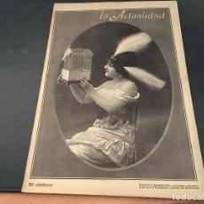 Coleccionismo de Revistas y Periódicos: LA ACTUALIDAD. 21 DE FEBRERO DE 1914. PAQUITA ESCRIBANO, ACTUALIDAD BARCELONA Y MADRID. Lote 96530403