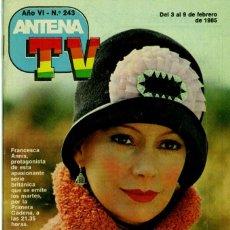 Coleccionismo de Revistas y Periódicos: ANTENA TV N º 243 (3-9 FEBRERO DE 1985). Lote 96791863