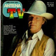 Coleccionismo de Revistas y Periódicos: ANTENA TV N º 247 (3-9 MARZO DE 1985). Lote 96796167