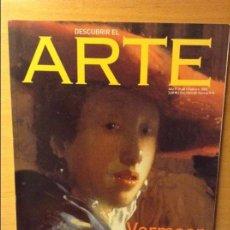 Coleccionismo de Revistas y Periódicos: DESCUBRIR EL ARTE - AÑO V - Nº 48 - FEBRERO 2003 (VERMEER). Lote 96875475
