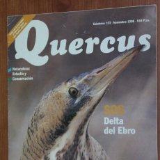 Coleccionismo de Revistas y Periódicos: REVISTA QUERCUS - CUADERNO 153 - NOVIEMBRE 1998 ESTURIONES, DELTA DEL EBRO, GALLOCANTA. Lote 96980711