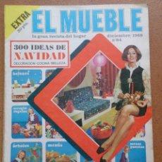 Coleccionismo de Revistas y Periódicos: REVISTA EL MUEBLE NÚMERO 84 DICIEMBRE 1968. Lote 96985103