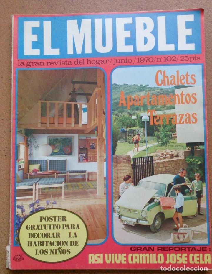 REVISTA EL MUEBLE NÚMERO 102 JUNIO 1970 (Coleccionismo - Revistas y Periódicos Modernos (a partir de 1.940) - Otros)