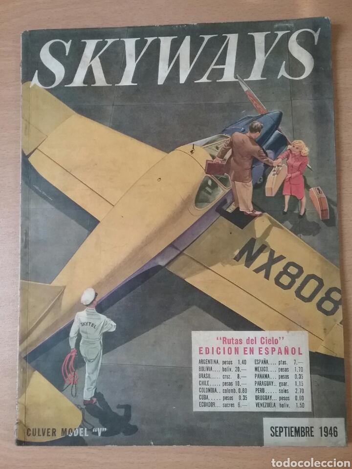 LOTE 3 REVISTAS ANTIGUAS DE AVIACIÓN SKYWAYS.AÑOS 40. (Coleccionismo - Revistas y Periódicos Modernos (a partir de 1.940) - Otros)