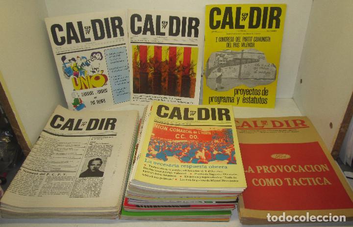 LOTE 49 REVISTAS CAL DIR, PARTIT COMUNISTA DEL PAÍS VALENCIÀ, PCPV, AÑOS 1977-79,POSIBILIDAD SUELTOS (Coleccionismo - Revistas y Periódicos Modernos (a partir de 1.940) - Otros)