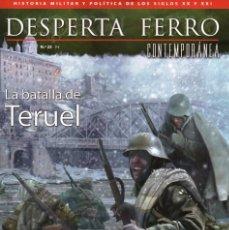 Coleccionismo de Revistas y Periódicos: DESPERTA FERRO CONTEMPORANEA N. 23 - EN PORTADA: LA BATALLA DE TERUEL (NUEVA). Lote 175987992