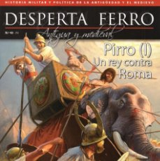 Coleccionismo de Revistas y Periódicos: DESPERTA FERRO ANTIGUA Y MEDIEVAL N. 43 - EN PORTADA: PIRRO (I), UN REY CONTRA ROMA (NUEVA). Lote 172022755