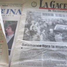 Coleccionismo de Revistas y Periódicos: LOTE PRENSA MUERTE DE RAFAEL FARINA. VARIOS PERIÓDICOS SALAMANCA - RECORTES DE PRENSA. Lote 98713411
