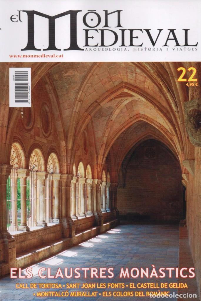 EL MON MEDIEVAL N. 22 - EN PORTADA: ELS CLAUSTRES MONASTICS (NUEVA) (Coleccionismo - Revistas y Periódicos Modernos (a partir de 1.940) - Otros)